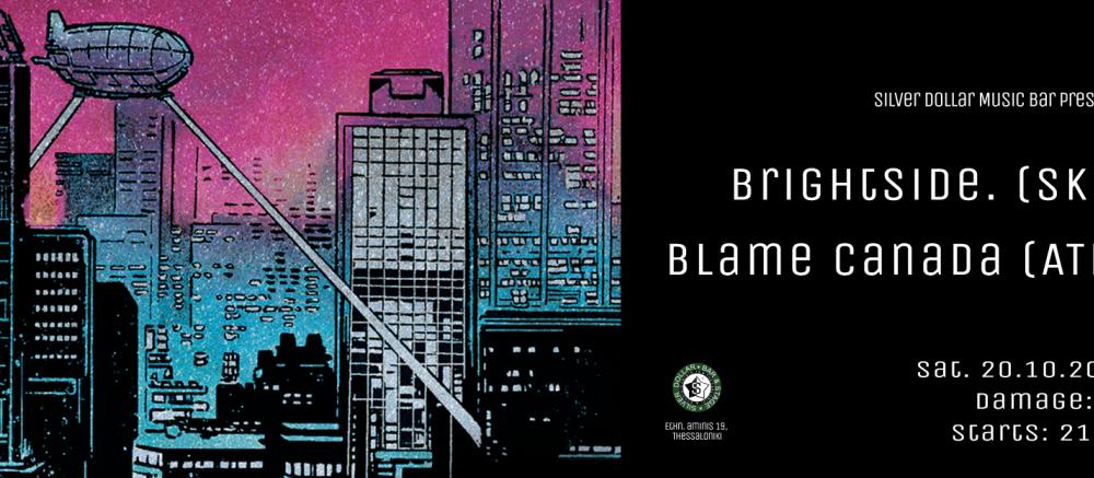BrightSide. - Blame Canada @ Silver Dollar (FB Page)